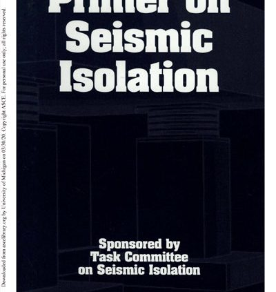Primer on Seismic Isolation